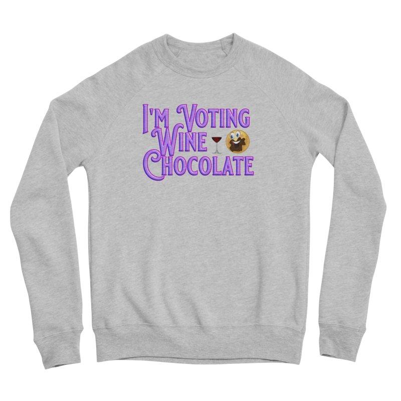 Voting Wine Chocolate Purple Lettering Women's Sponge Fleece Sweatshirt by Leading Artist Shop