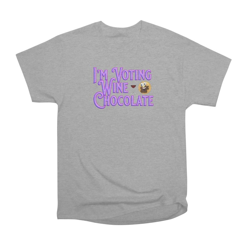Voting Wine Chocolate Purple Lettering Women's Heavyweight Unisex T-Shirt by Leading Artist Shop