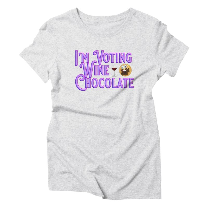 Voting Wine Chocolate Purple Lettering Women's Triblend T-Shirt by Leading Artist Shop