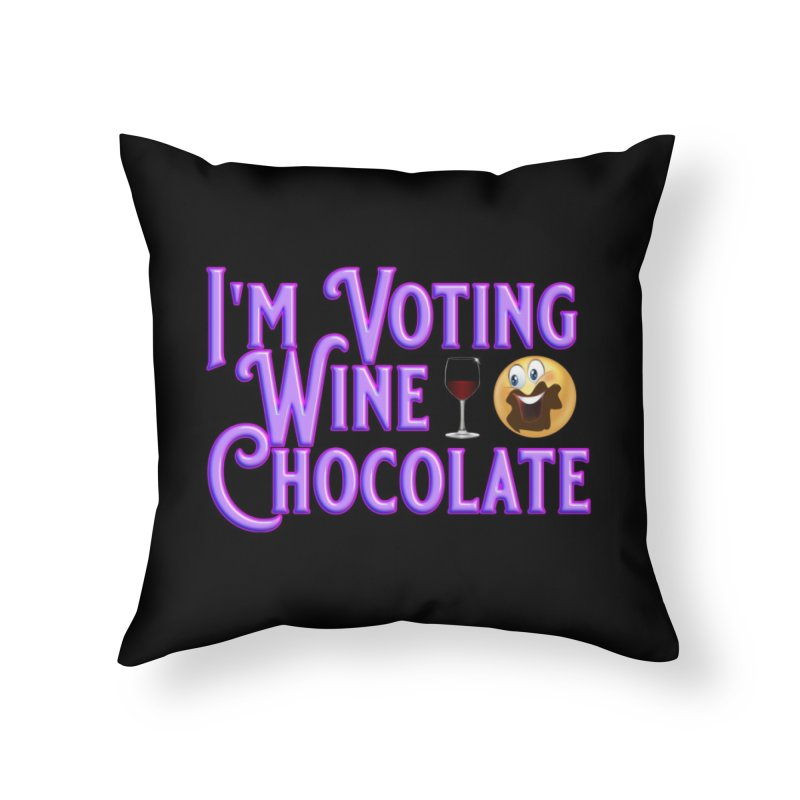 Voting Wine Chocolate Purple Lettering Home Throw Pillow by Leading Artist Shop