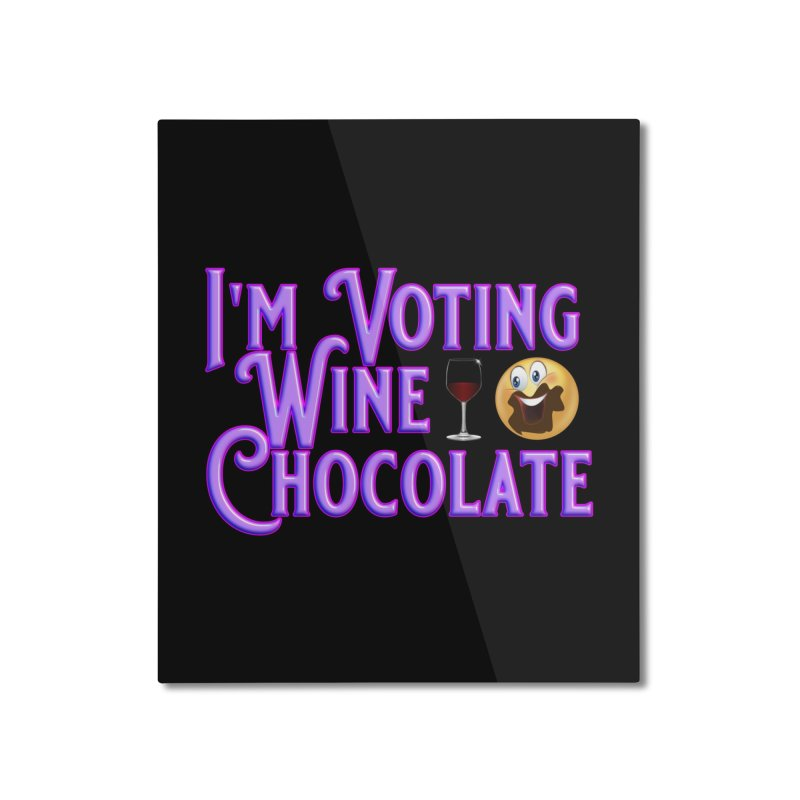 Voting Wine Chocolate Purple Lettering Home Mounted Aluminum Print by Leading Artist Shop