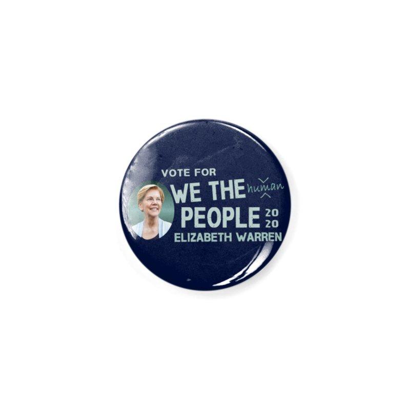 Elizabeth Warren We The People Human Accessories Button by Leading Artist Shop