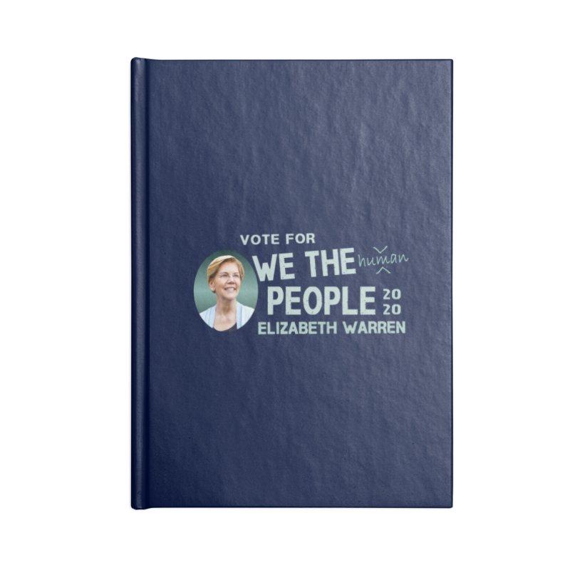 Elizabeth Warren We The People Human Accessories Blank Journal Notebook by Leading Artist Shop
