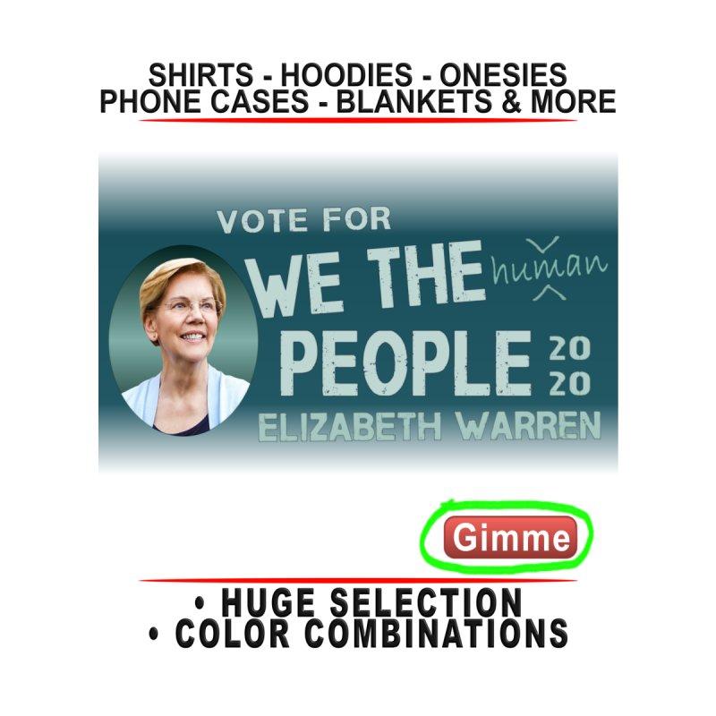 Elizabeth Warren We The People Human Kids T-Shirt by Leading Artist Shop