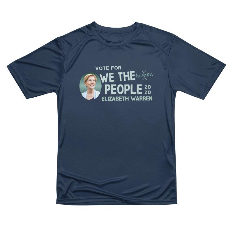 Elizabeth Warren We The People Human Men's Performance T-Shirt by Leading Artist Shop