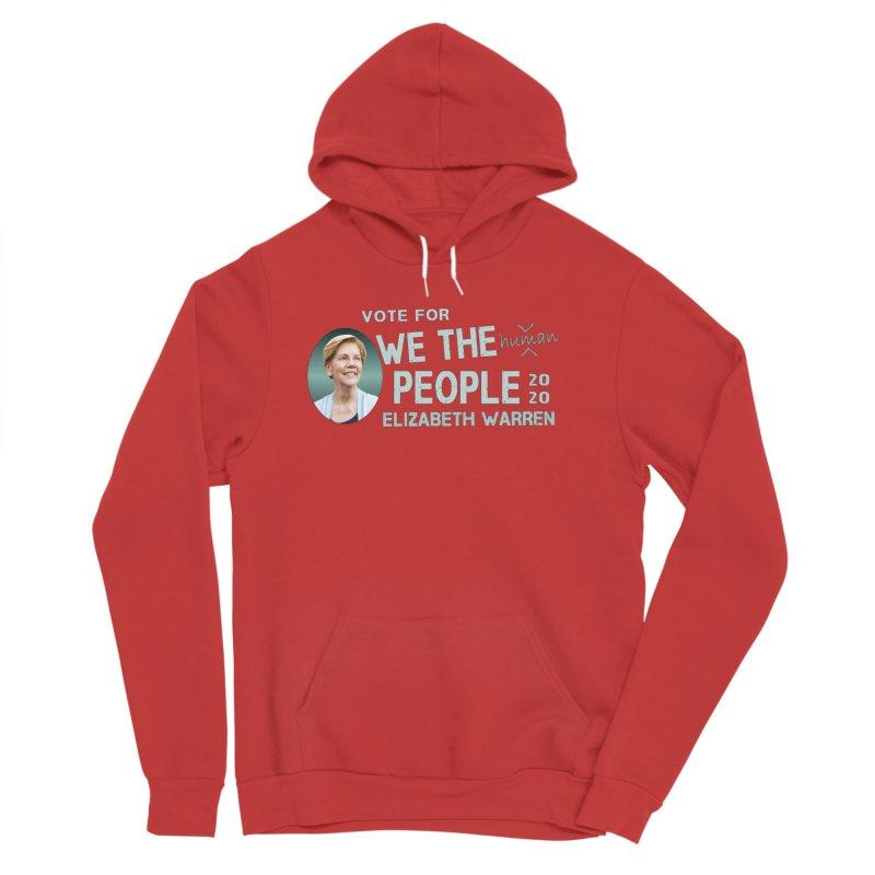 Elizabeth Warren We The People Human Women's Sponge Fleece Pullover Hoody by Leading Artist Shop