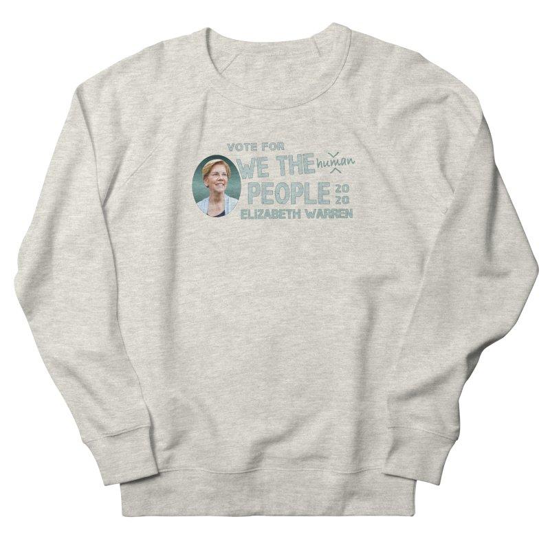 Elizabeth Warren We The People Human Women's French Terry Sweatshirt by Leading Artist Shop