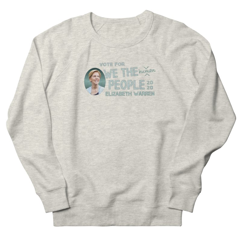 Elizabeth Warren We The People Human Men's French Terry Sweatshirt by Leading Artist Shop
