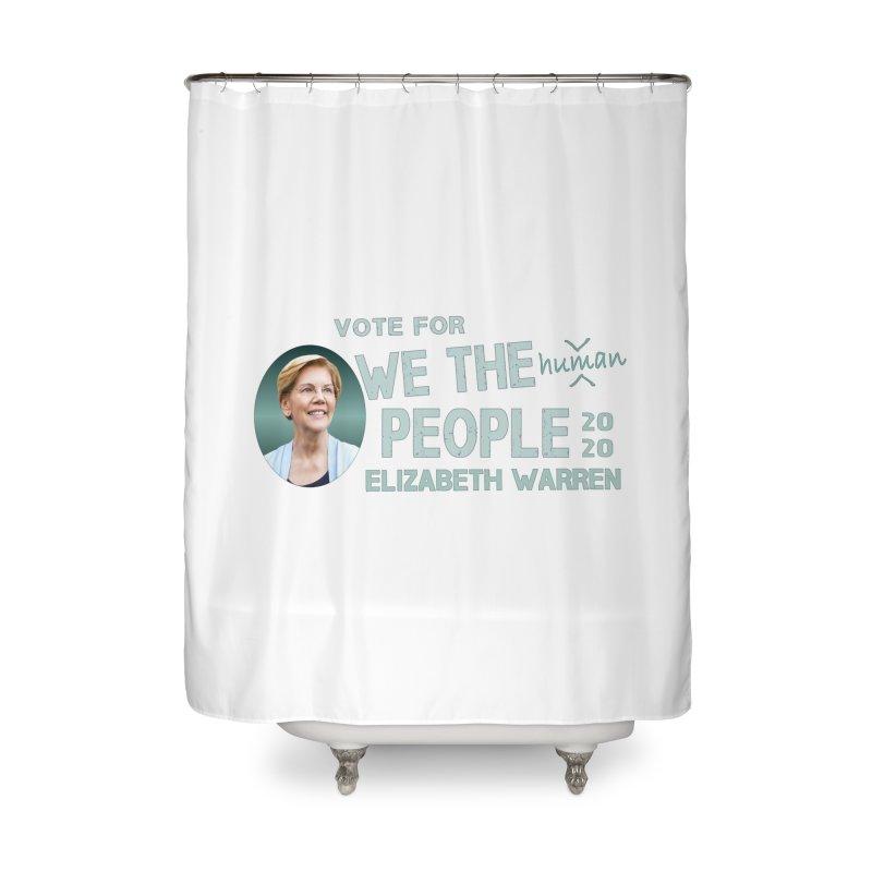 Elizabeth Warren We The People Human Home Shower Curtain by Leading Artist Shop