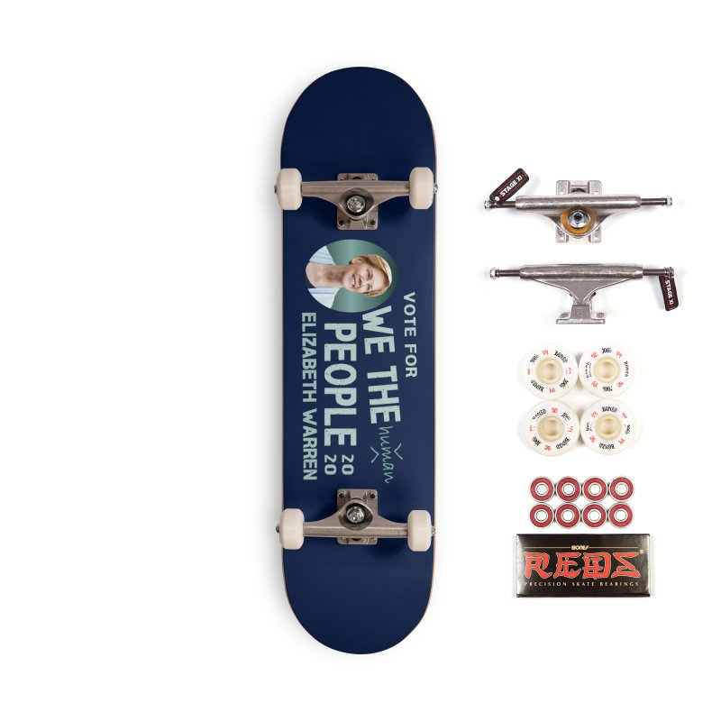 Elizabeth Warren We The People Human Accessories Complete - Pro Skateboard by Leading Artist Shop