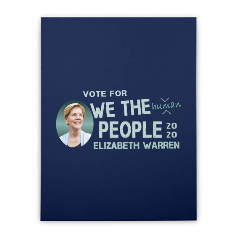 Elizabeth Warren We The People Human Home Stretched Canvas by Leading Artist Shop