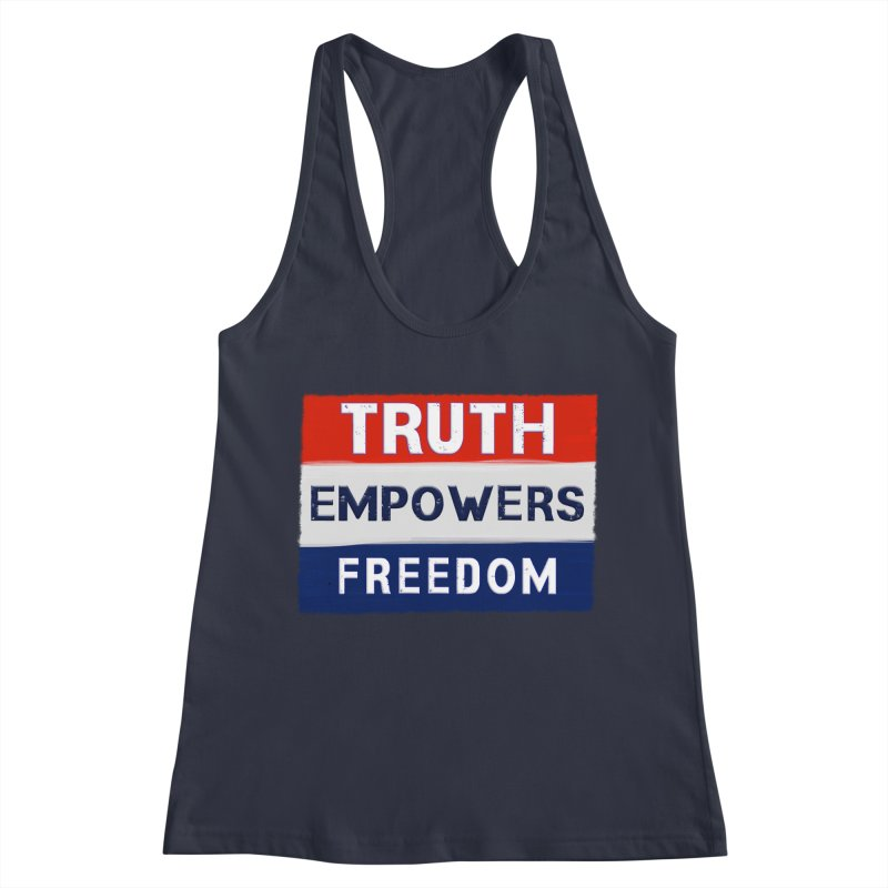 Truth Empowers Freedom Shirts n More Women's Tank by Leading Artist Shop