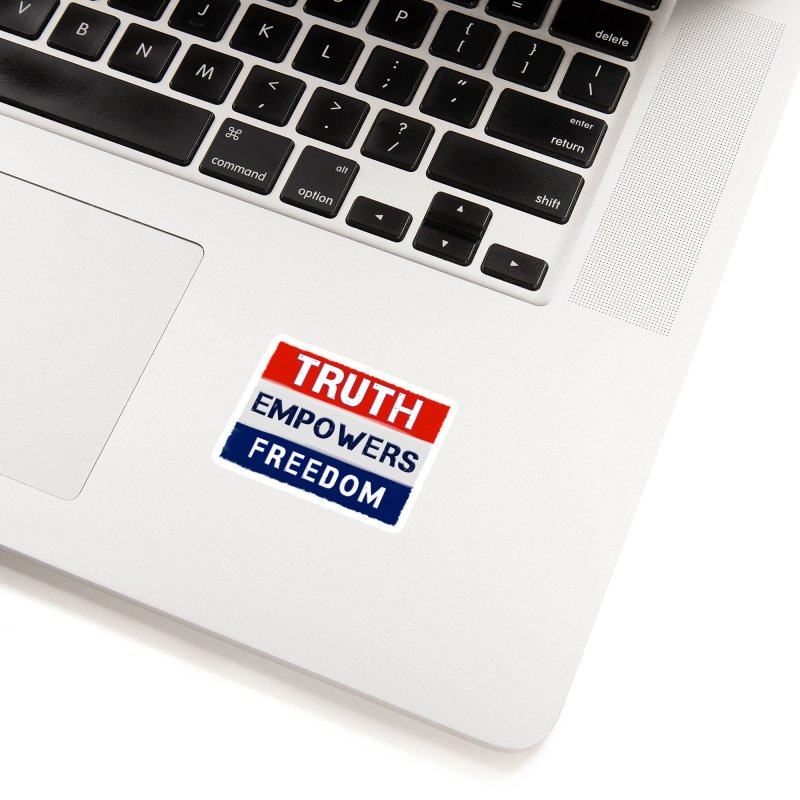 Truth Empowers Freedom Shirts n More Accessories Sticker by Leading Artist Shop