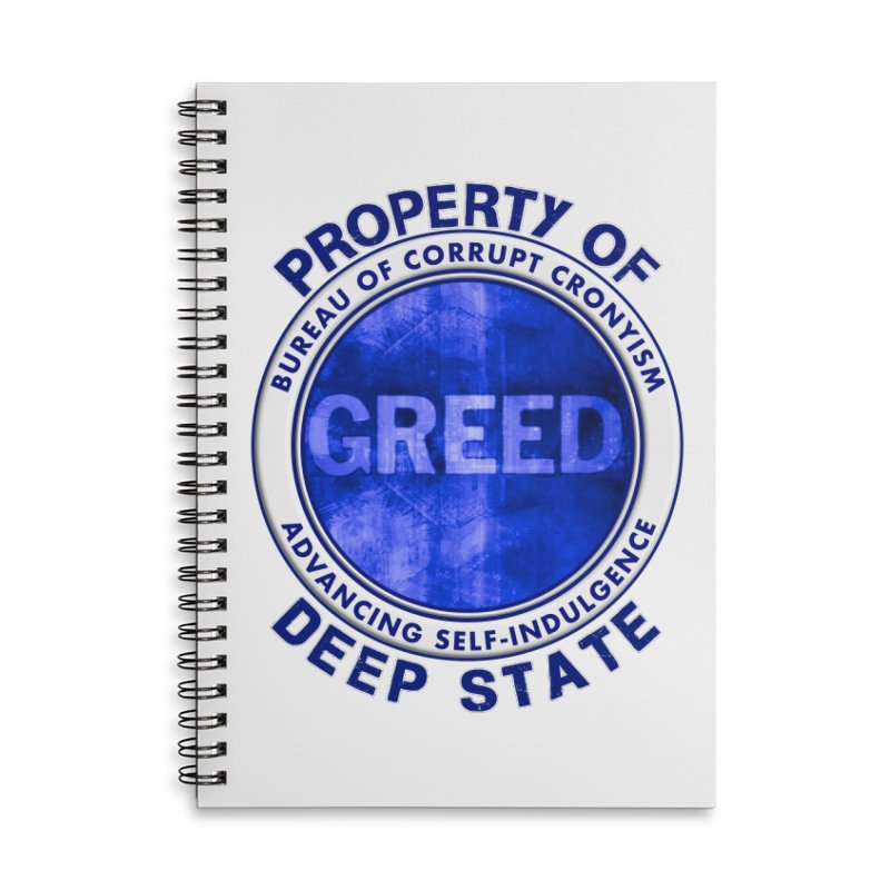 Property of Deep State Accessories Lined Spiral Notebook by Leading Artist Shop