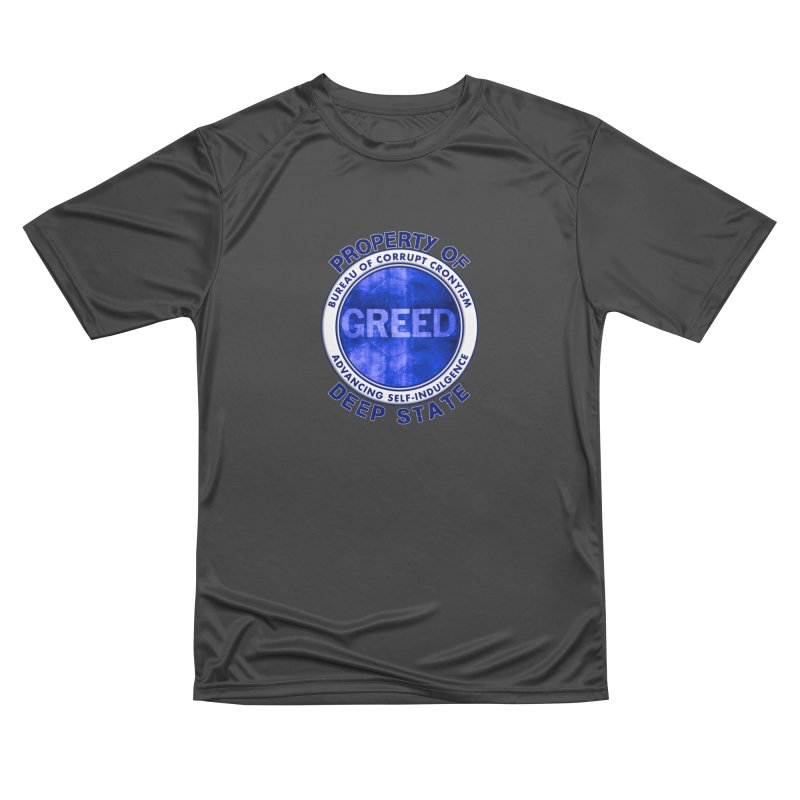 Property of Deep State Men's Performance T-Shirt by Leading Artist Shop