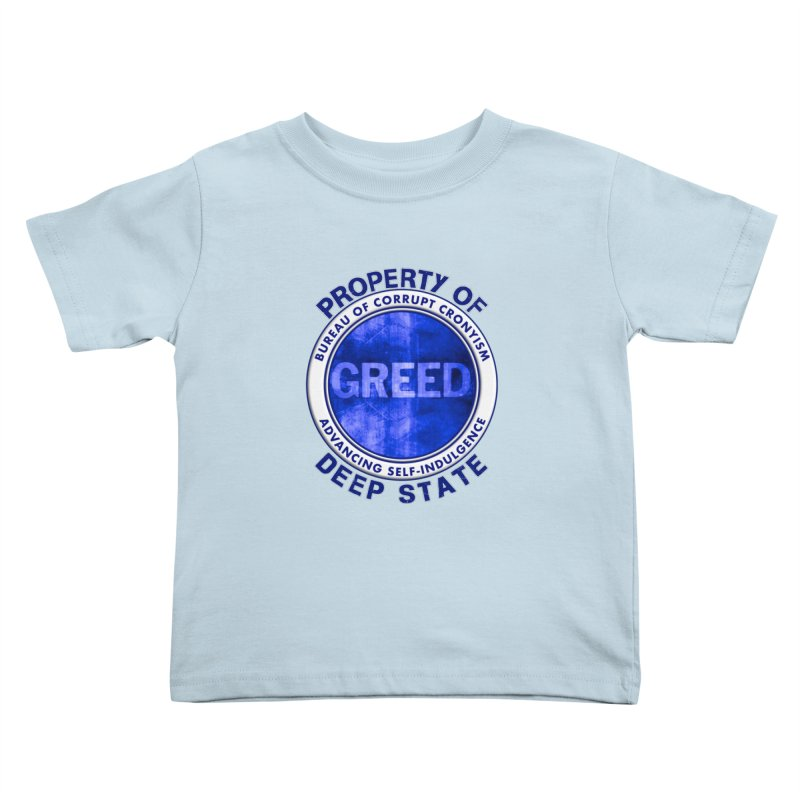 Property of Deep State Kids Toddler T-Shirt by Leading Artist Shop