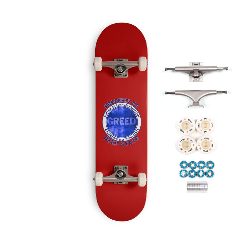 Property of Deep State Accessories Complete - Premium Skateboard by Leading Artist Shop