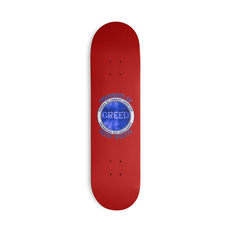 Property of Deep State Accessories Deck Only Skateboard by Leading Artist Shop