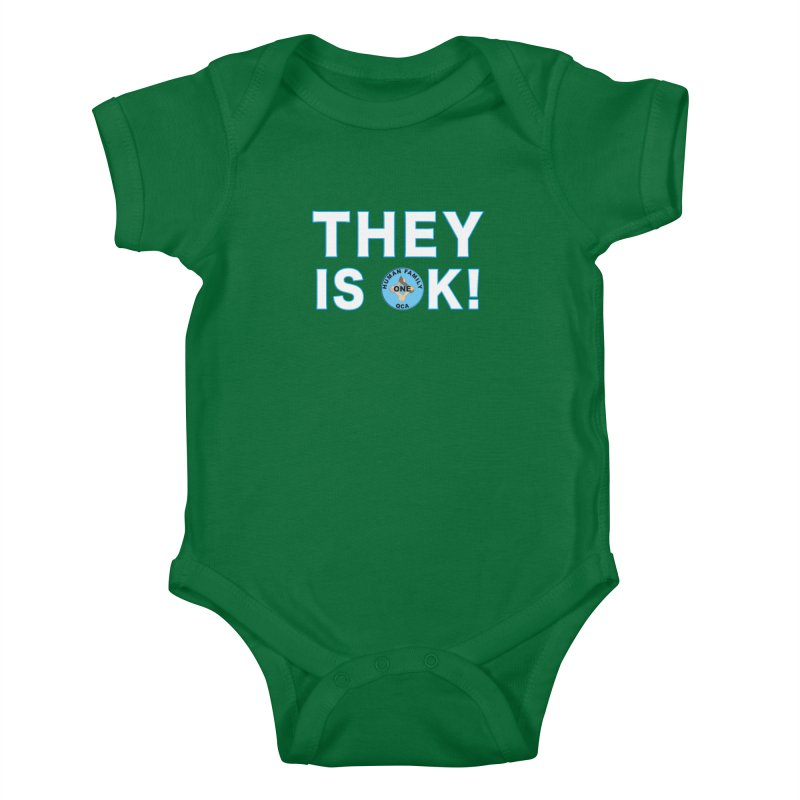 They Is OK - One Human Family QCA Kids Baby Bodysuit by Leading Artist Shop