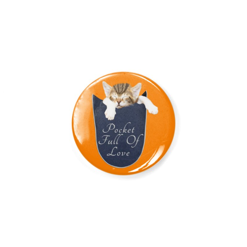 Pocket Full Of Love - Kitten in a Pocket Accessories Button by Leading Artist Shop