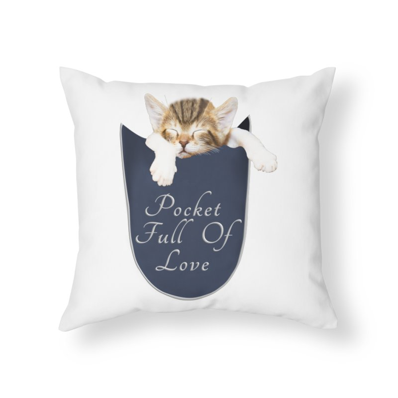 Pocket Full Of Love - Kitten in a Pocket Home Throw Pillow by Leading Artist Shop