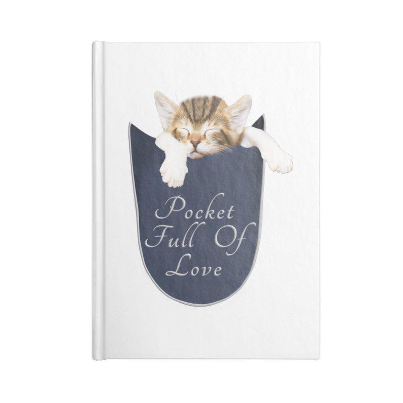 Pocket Full Of Love - Kitten in a Pocket Accessories Blank Journal Notebook by Leading Artist Shop