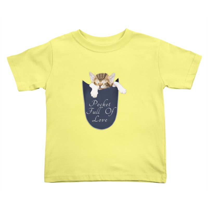 Pocket Full Of Love - Kitten in a Pocket Kids Toddler T-Shirt by Leading Artist Shop