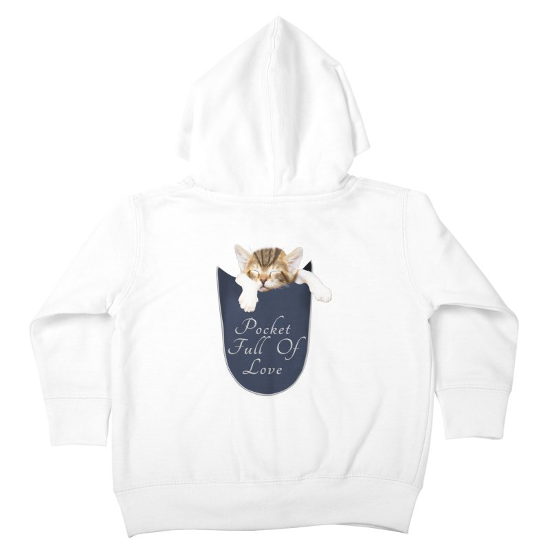Pocket Full Of Love - Kitten in a Pocket Kids Toddler Zip-Up Hoody by Leading Artist Shop