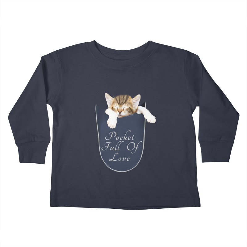 Pocket Full Of Love - Kitten in a Pocket Kids Toddler Longsleeve T-Shirt by Leading Artist Shop