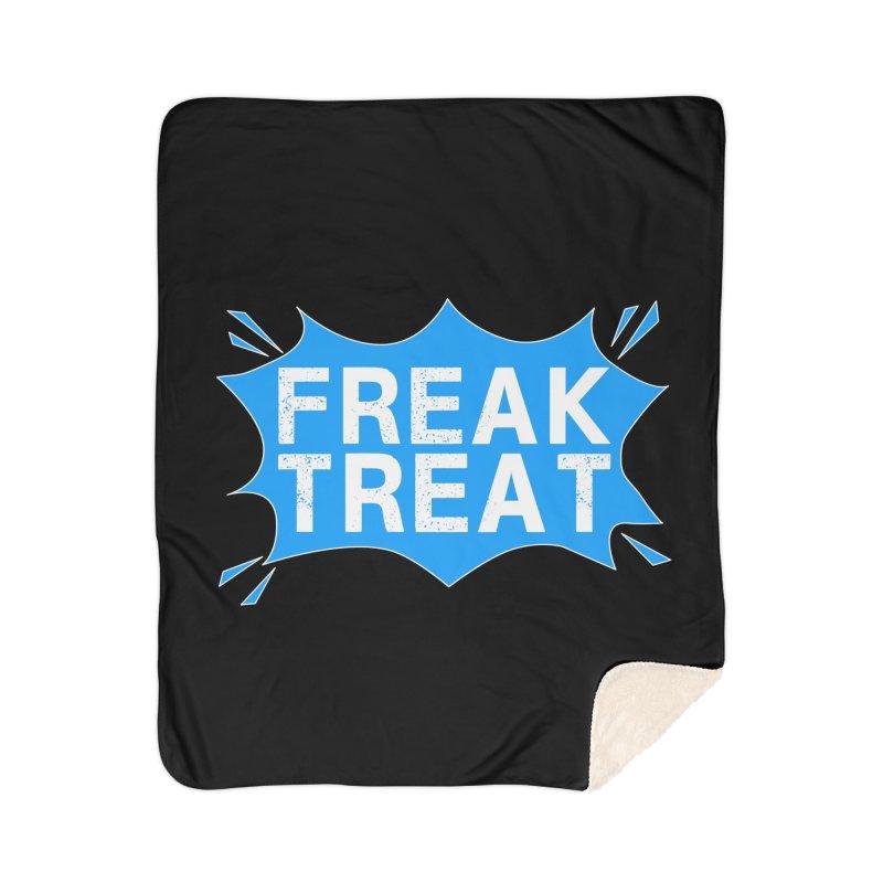 Freak Treat Home Sherpa Blanket Blanket by Leading Artist Shop