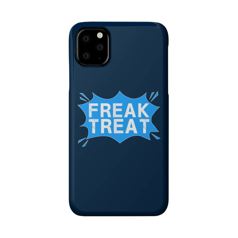 Freak Treat Accessories Phone Case by Leading Artist Shop