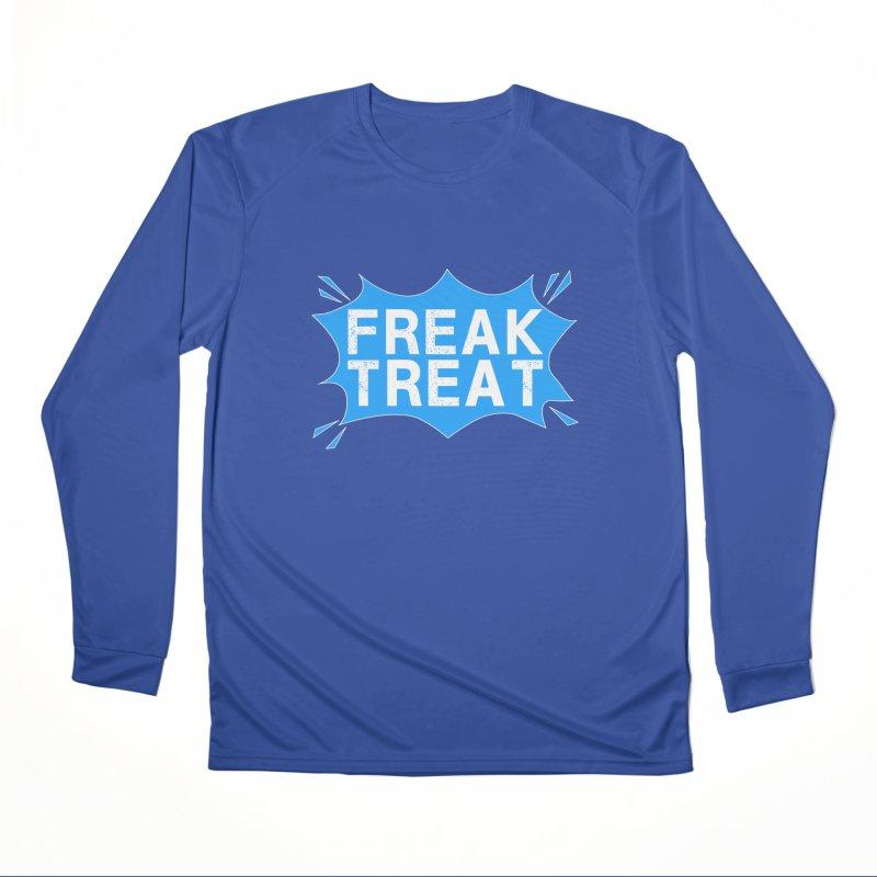 Freak Treat Men's Performance Longsleeve T-Shirt by Leading Artist Shop