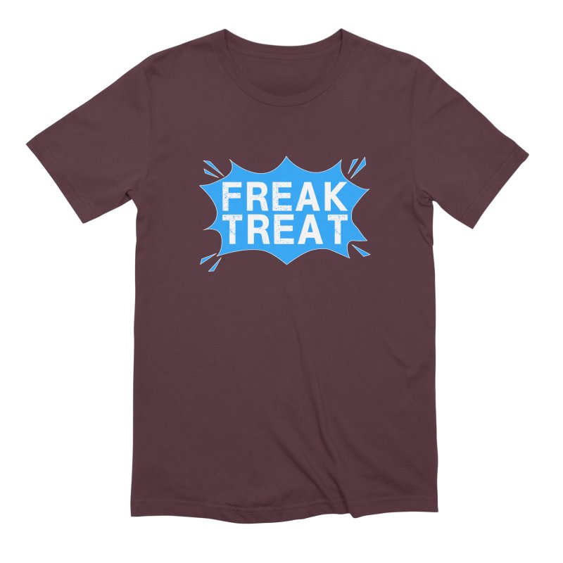 Freak Treat Men's Extra Soft T-Shirt by Leading Artist Shop