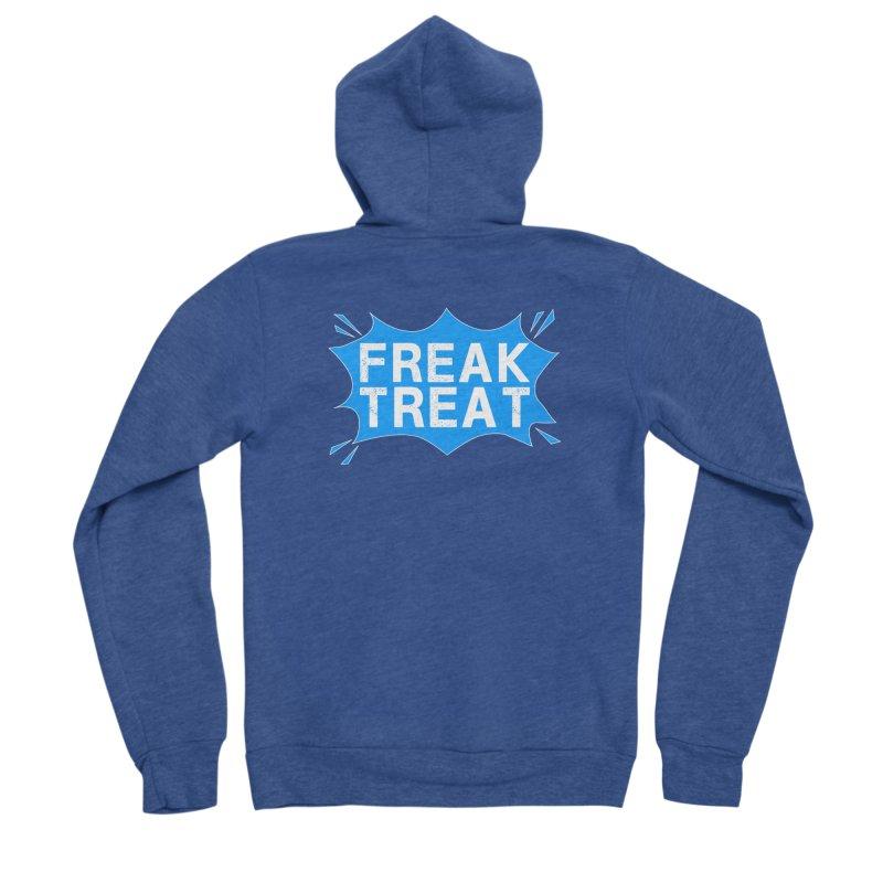 Freak Treat Women's Sponge Fleece Zip-Up Hoody by Leading Artist Shop