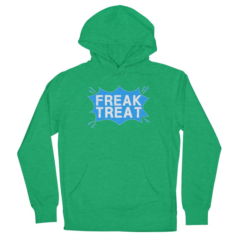 Freak Treat Men's French Terry Pullover Hoody by Leading Artist Shop