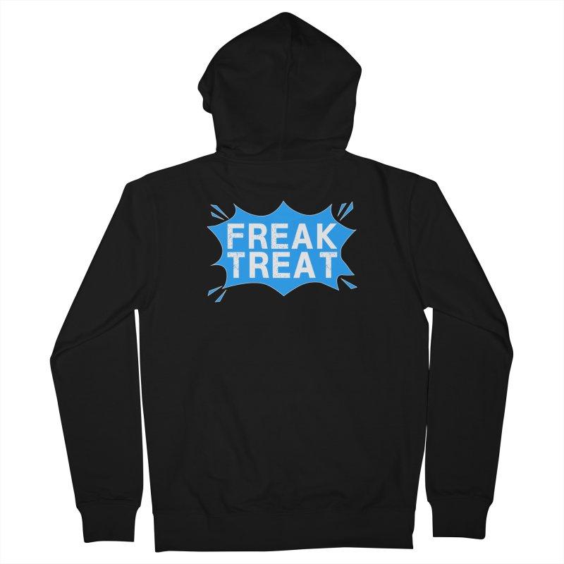 Freak Treat Women's French Terry Zip-Up Hoody by Leading Artist Shop