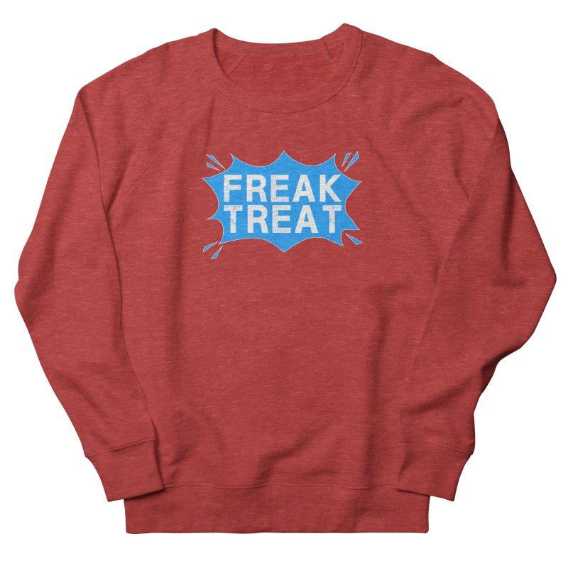 Freak Treat Men's French Terry Sweatshirt by Leading Artist Shop