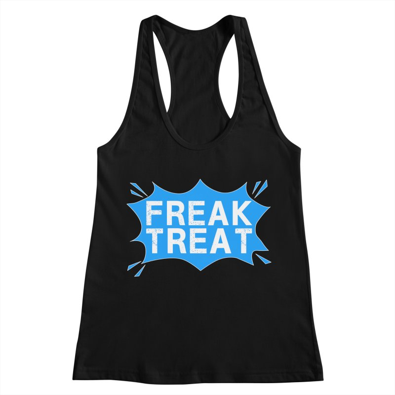 Freak Treat Women's Racerback Tank by Leading Artist Shop