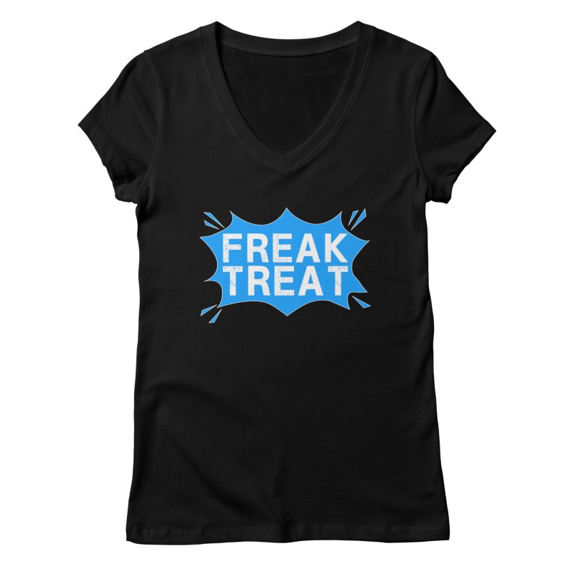Freak Treat Women's Regular V-Neck by Leading Artist Shop