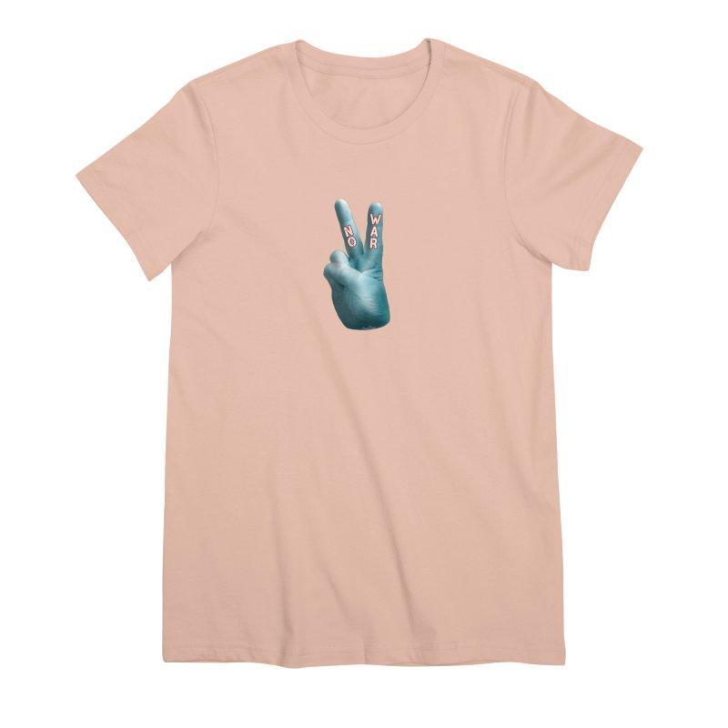 No War - Shirts Hoodies Stickers n More Women's Premium T-Shirt by Leading Artist Shop