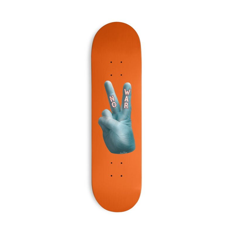 No War - Shirts Hoodies Stickers n More Accessories Deck Only Skateboard by Leading Artist Shop
