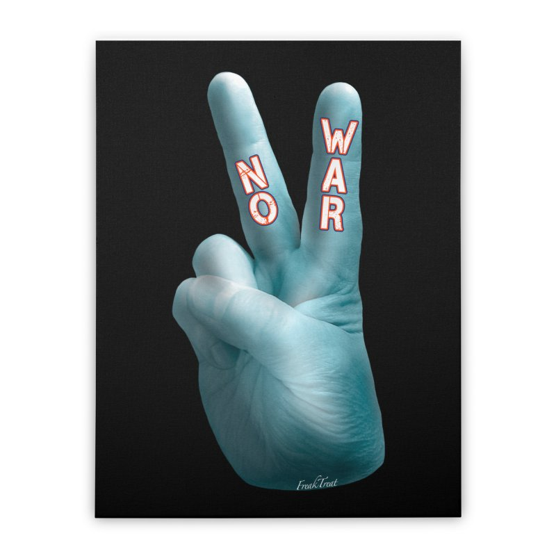 No War - Shirts Hoodies Stickers n More Home Stretched Canvas by Leading Artist Shop
