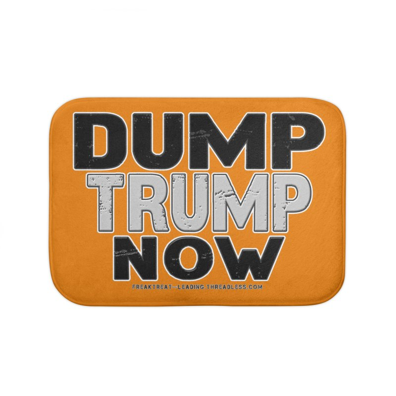 Dump Trump Now Shirts Stickers n More Home Bath Mat by Leading Artist Shop