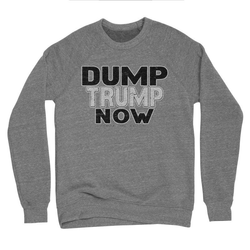 Dump Trump Now Shirts Stickers n More Men's Sponge Fleece Sweatshirt by Leading Artist Shop