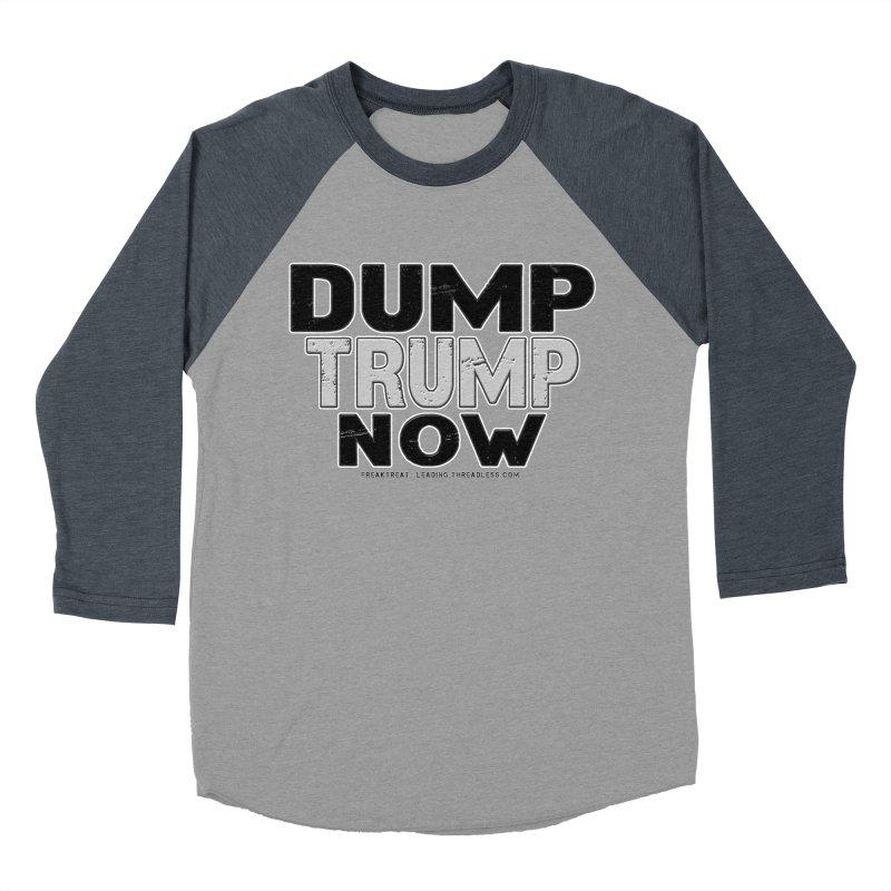 Dump Trump Now Shirts Stickers n More Men's Baseball Triblend Longsleeve T-Shirt by Leading Artist Shop