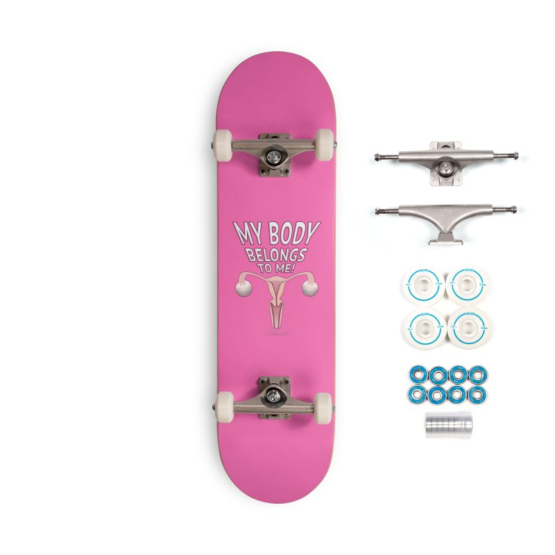 My Body Belongs To Me Accessories Complete - Basic Skateboard by Leading Artist Shop