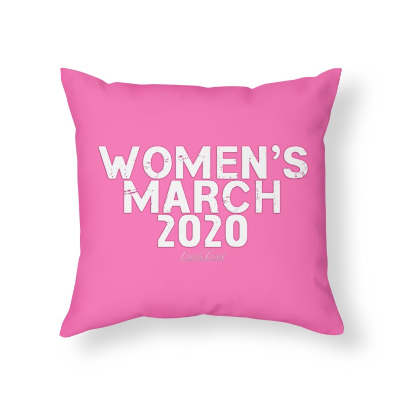 Women's March 2020 Shirts Hoodies n More Home Throw Pillow by Leading Artist Shop