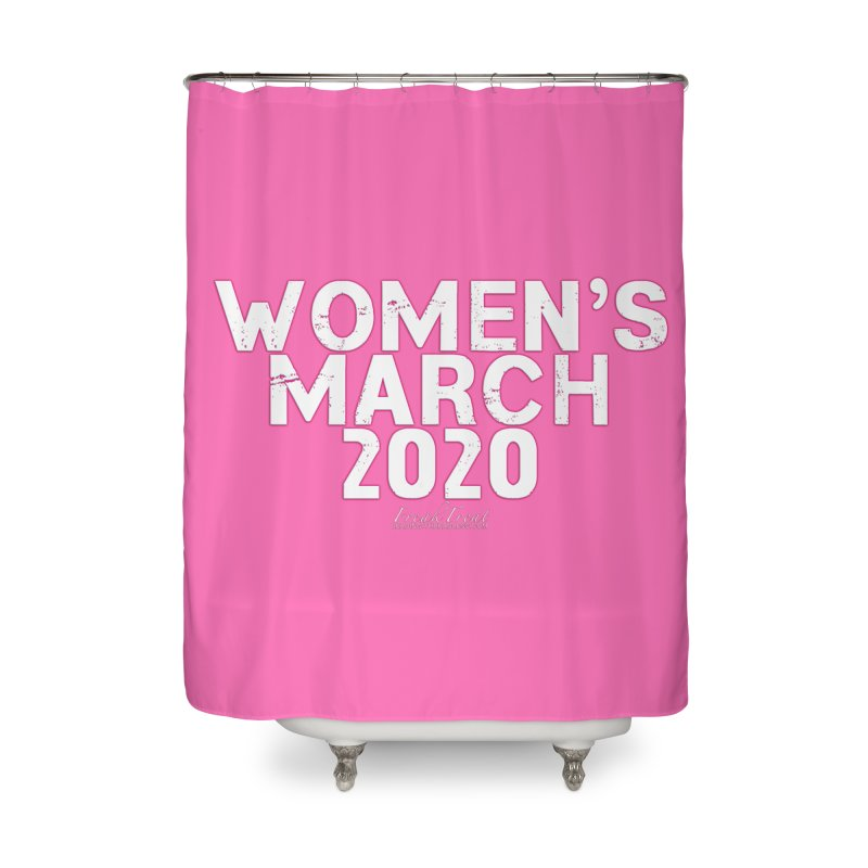 Women's March 2020 Shirts Hoodies n More Home Shower Curtain by Leading Artist Shop