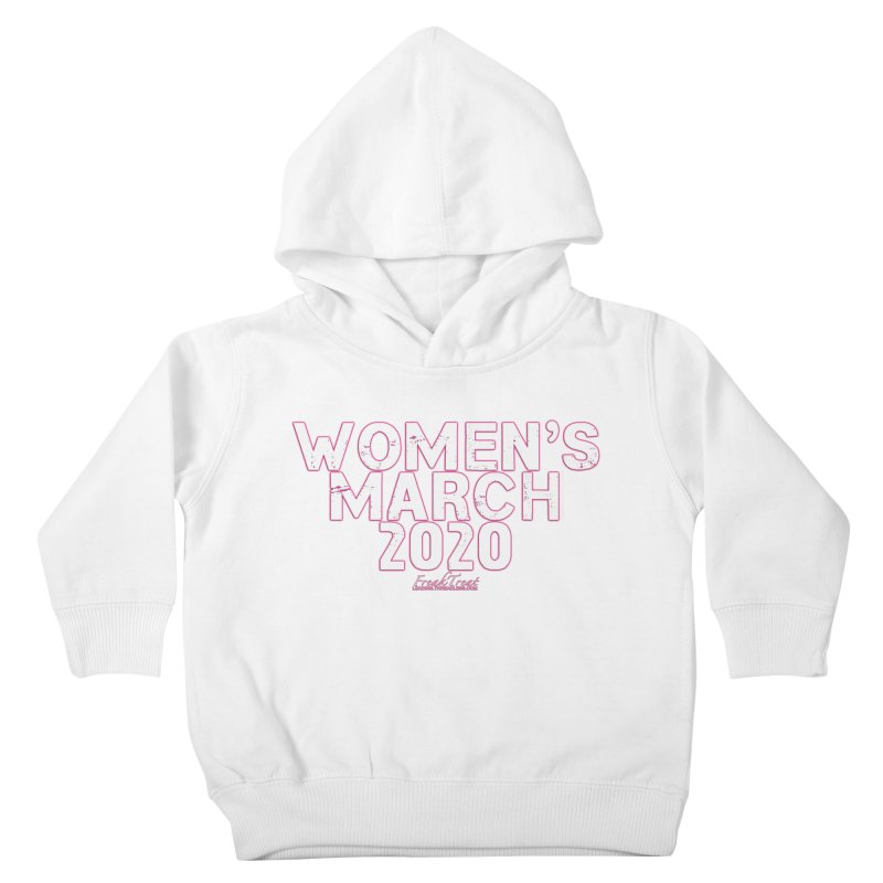 Women's March 2020 Shirts Hoodies n More Kids Toddler Pullover Hoody by Leading Artist Shop