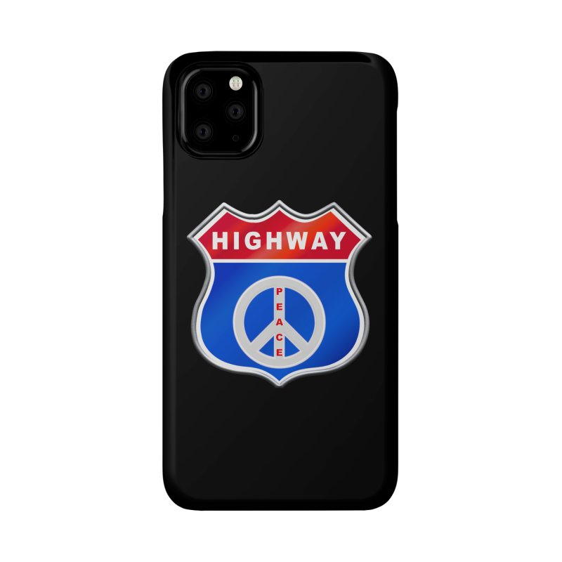 Highway To Peace Shirts Hoodies Buttons n More Accessories Phone Case by Leading Artist Shop